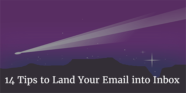 14-tips-to-land-your-emails-into-inbox, monitor email delivery