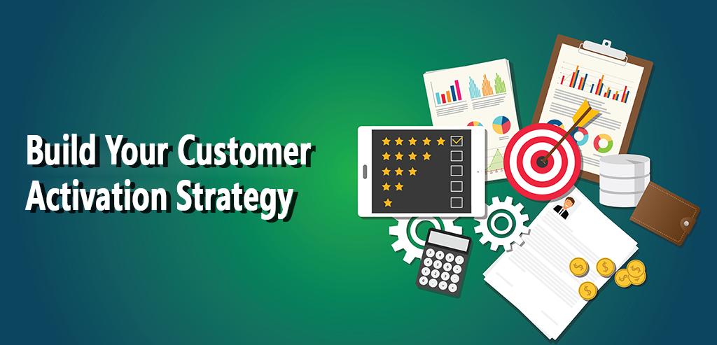 Customer Activation Strategy: MasterGuide + Worksheet [2019]